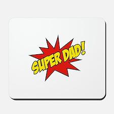 Super Dad! Mousepad