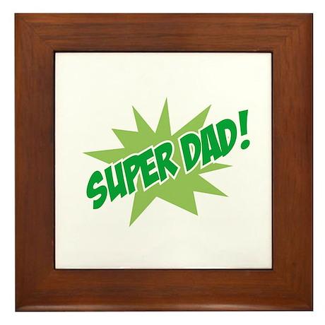 Super Dad! Framed Tile