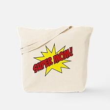 Super Mom! Tote Bag