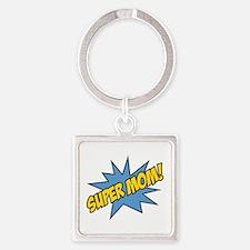 Super Mom! Square Keychain