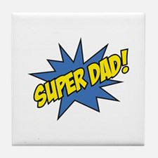 Super Dad! Tile Coaster