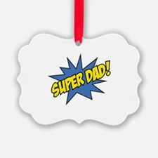 Super Dad! Ornament