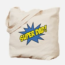 Super Dad! Tote Bag