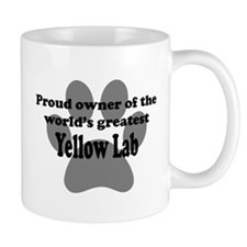 Proud Owner Of The Worlds Greatest Yellow Lab Mug
