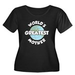 Worlds Greatest Mother Plus Size T-Shirt