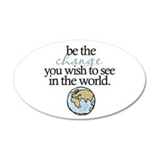Be the change 20x12 Oval Wall Decal