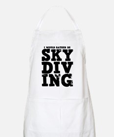 'Rather Be Skydiving' Apron