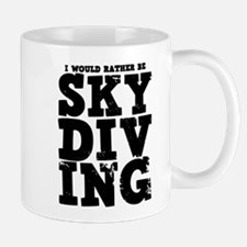'Rather Be Skydiving' Mug