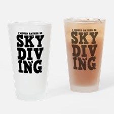 'Rather Be Skydiving' Drinking Glass
