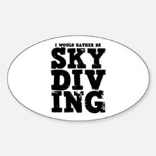 'Rather Be Skydiving' Decal
