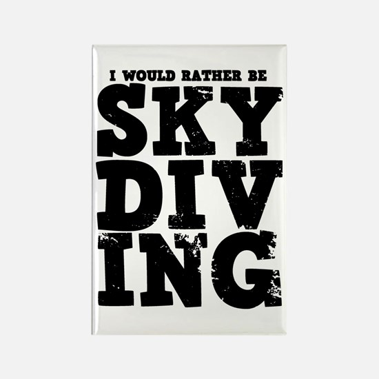 'Rather Be Skydiving' Rectangle Magnet