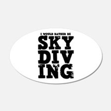 'Rather Be Skydiving' Wall Decal