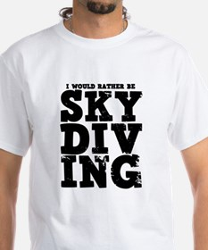 'Rather Be Skydiving' Shirt