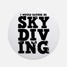 'Rather Be Skydiving' Ornament (Round)