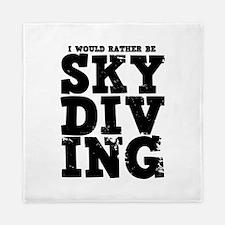 'Rather Be Skydiving' Queen Duvet