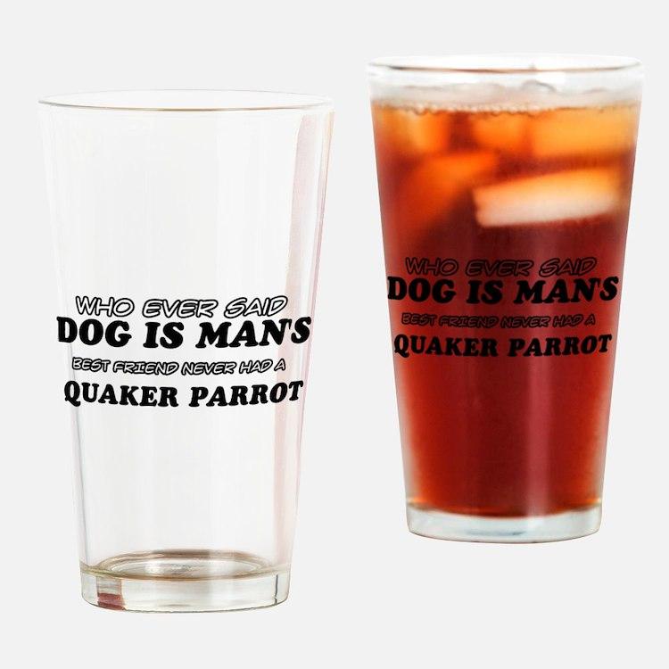 Quaker Parrot designs Drinking Glass