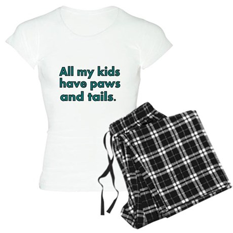 All my kids have paws and tails Pajamas