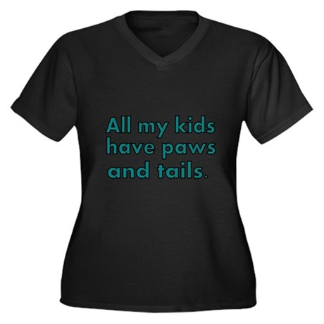 All my kids have paws and tails Plus Size T-Shirt