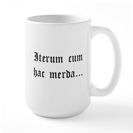 """Again With This Sh*t..."" Latin Mug"