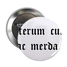"""""""Again With This Sh*t..."""" Latin 2.25"""" Button"""