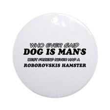 Roborovskis Hamster designs Ornament (Round)