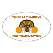 Twice Thankful Thanksgiving Oval Decal