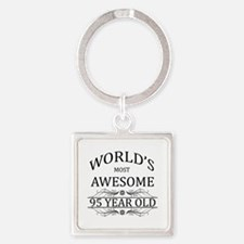 World's Most Awesome 95 Year Old Square Keychain