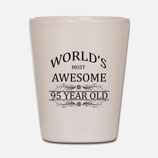 World's Most Awesome 95 Year Old Shot Glass