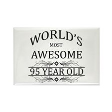 World's Most Awesome 95 Year Old Rectangle Magnet