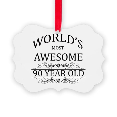 World's Most Awesome 90 Year Old Picture Ornament