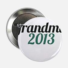 """Grandma 2013 2.25"""" Button"""