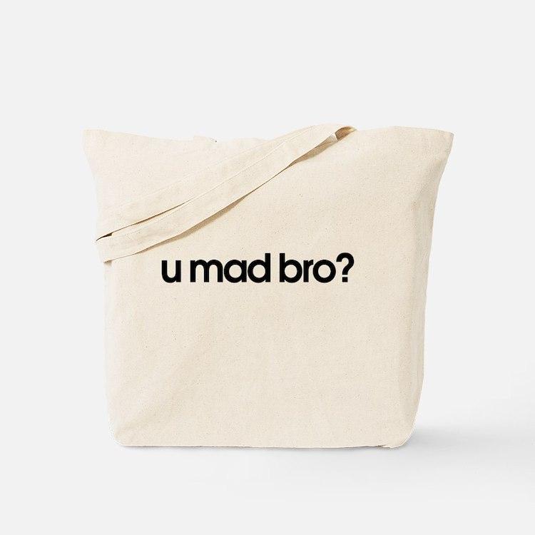 U MAD BRO Tote Bag