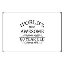 World's Most Awesome 80 Year Old Banner