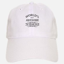World's Most Awesome 70 Year Old Baseball Baseball Cap