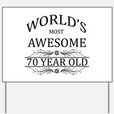 World's Most Awesome 70 Year Old Yard Sign
