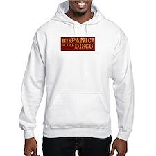 HisPanic at the Disco Hoodie Sweatshirt