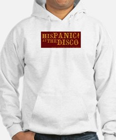 HisPanic at the Disco Hoodie Sweatshirt