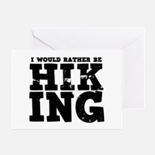 'Rather Be Hiking' Greeting Card