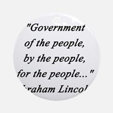 Lincoln - Of the People Round Ornament