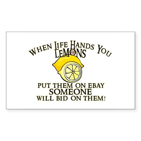 When Life Hands You Lemons Rectangle Sticker