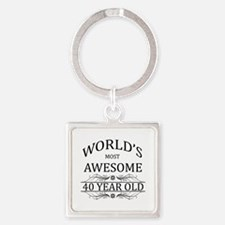 World's Most Awesome 40 Year Old Square Keychain