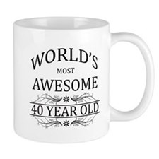 World's Most Awesome 40 Year Old Small Mug