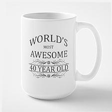 World's Most Awesome 40 Year Old Large Mug