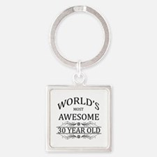World's Most Awesome 30 Year Old Square Keychain