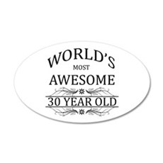 World's Most Awesome 30 Year Old Wall Decal