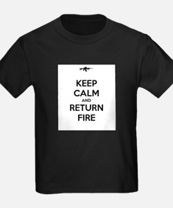 Keep Calm and Return Fire T