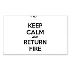 Keep Calm and Return Fire Decal