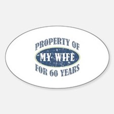 Funny 60th Anniversary Sticker (Oval)