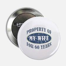 """Funny 60th Anniversary 2.25"""" Button"""