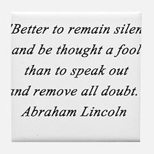 Lincoln - Remain Silent Tile Coaster